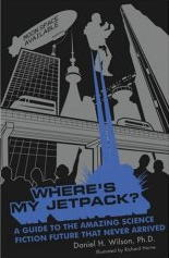 Where's My Jetpack?