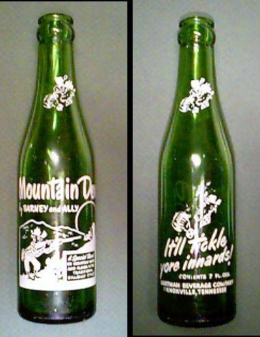Mountain Dew - It'll tickle yore innards with a large wallop of caffeine