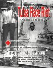 1921 Tulsa Race Riot: The American Red Cross-Angels of Mercy