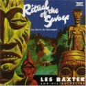 Ritual of the Savage - Les Baxter