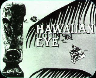 """Hawaiian Eye"" from ""The Book of Tiki"""
