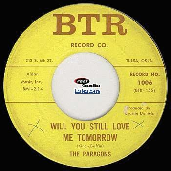 The Paragons' single of 'Will You Still Love Me Tomorrow?' with Charlie Daniels