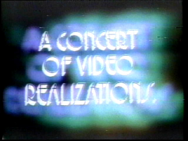 A concert of video realizations