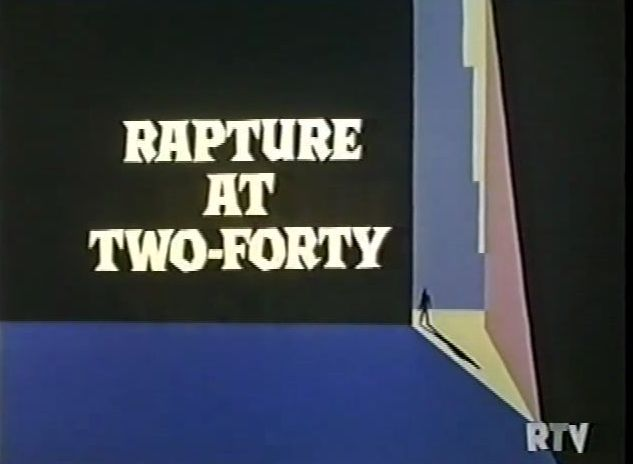 """Rapture at Two-Forty"""